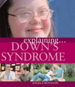 Explaining... Down's Syndrome