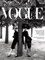 """In Vogue:  The Illustrated History of the World's Most Famous Fashion Magazine"""