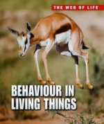 Behaviour in Living Things
