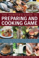 Hunter's Guide to Preparing and Cooking Game
