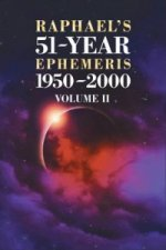 Raphael's 51-Year Ephemeris 1950 to 2000