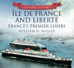 Classic Liners Ile De France and Liberte