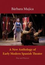 New Anthology of Early Modern Spanish Theater