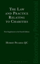 Law and Practice Relating to Charities: First Supplement to