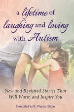 Lifetime of Laughing and Loving with Autism