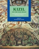Kizil: On the Silk Road
