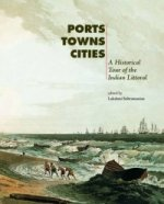 Ports, Towns, Cities