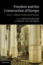 Freedom and the Construction of Europe 2 Volume Set