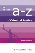 Pocket A-Z of Criminal Justice