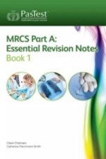 MRCS Part A: Essential Revision Notes