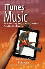 ITunes(R) Music: Mastering High Resolution Audio Delivery