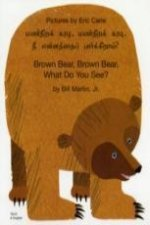 Brown Bear, Brown Bear, What Do You See? In Tamil and Englis