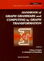 Handbook Of Graph Grammars And Computing By Graph Transformation - Volume 2: Applications, Languages And Tools