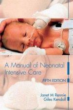 Manual of Neonatal Intensive Care