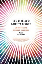 Atheist's Guide to Reality