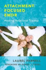 Attachment-Focused EMDR