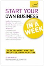 Teach Yourself Start Your Own Business in a Week
