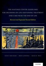 Hastings Center Guidelines for Decisions on Life-Sustaining Treatment and Care Near the End of Life