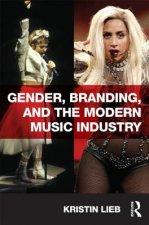 Gender, Branding, and the Modern Music Industry