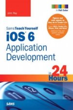 Sams Teach Yourself iOS 6 Application Development in 24 Hour