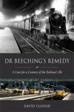 Dr Beeching's Remedy