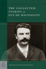 Collected Stories of Guy de Maupassant (Barnes & Noble Class