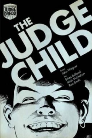 Judge Dredd: Judge Child Saga