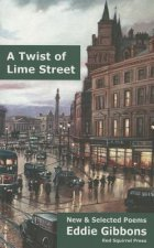 Twist of Lime Street