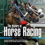 History of Horse Racing: First Past the Post