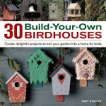 30 Build-your-own Birdhouses