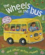 Wheels on the Bus and Other Action Rhymes