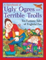 Storybook of Ugly Ogres and Terrible Trolls