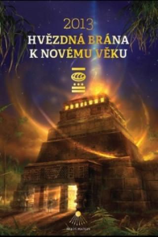 2013 Hvězdná brána k Novému věku