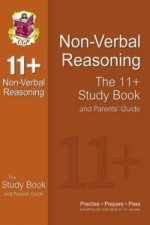 11+ Non-Verbal Reasoning Study Book and Parents' Guide (for