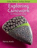 Exploring Canework in Polymer Clay: Color, Pattern, Surface