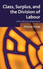 Class, Surplus, and the Division of Labour