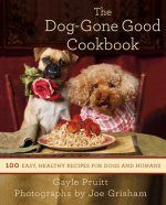 Dog-gone Good Cookbook: 100 Easy, Healthy Recipes for Dogs a
