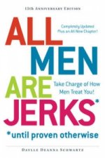 All Men are Jerks Until Proven Otherwise