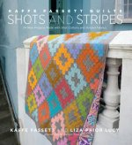 Kaffe Fassett Quilts: Shots & Stripes