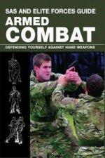 SAS and Elite Forces Guide; Armed Combat