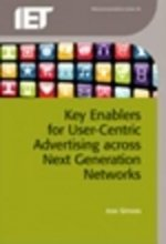 Key Enablers for User Centric Advertising Across Next Genera