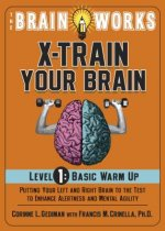 Brain Works: X-train Your Brain