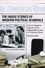 Inside Stories of Modern Political Scandals