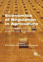 Economics of Regulation in Agriculture