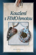 Kouzlení s FIMO hmotou