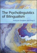 Psycholinguistics of Bilingualism