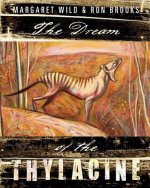 Dream of the Thylacine