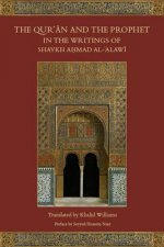 Qur'an and the Prophet in the Writings of Shaykh Ahmad Al-Al