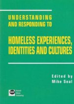 Understanding and Responding to Homeless Experiences, Identi