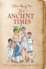 Children Through Time - Life in Ancient Times